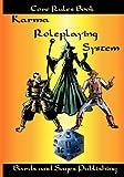 Karma Roleplaying System, Julie Ann Dawson, 1438284764