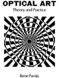 Optical Art: Theory and Practice