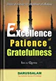img - for Excellence of Patience & Greatfulness (Ibn Al-Qayyim) book / textbook / text book
