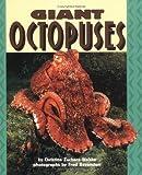 Giant Octopuses, Christine Zuchora-Walske, 0822536331