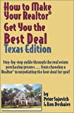 How to Make Your Realtor Get You the Best Deal, Peter Sajovich and Ken Deshaies, 1891689061