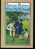 Front cover for the book The Old School by Simon Raven