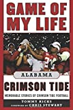 img - for Game of My Life Alabama Crimson Tide: Memorable Stories of Crimson Tide Football book / textbook / text book