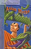 img - for Retold Asian Myths (Retold Myths & Folktales Anthologies) book / textbook / text book