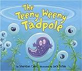 The Teeny Weeny Tadpole, Sheridan Cain, 1589250478