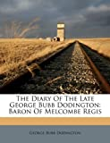 The Diary of the Late George Bubb Dodington, George Bubb Dodington, 1245043099