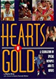 Hearts of Gold: A Celebration of Special Olympics and Its Heroes