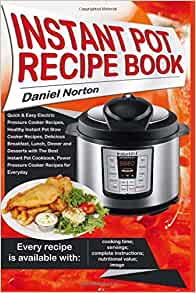 Instant Pot Recipe Book: Quick & Easy Electric Pressure