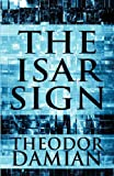 The Isar Sign, Theodor Damian, 1448974771