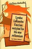 Lyndon Larouche, Helen Gilbert, 0932323219