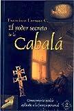 PODER SECRETO DE LA CABALÁ, EL (Esoterismo y Realidad)