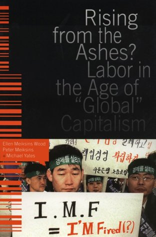 Rising from the Ashes?: Labor in the Age of