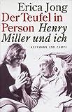 Der Teufel in Person, Henry Miller und ich