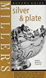 Miller's Silver and Plate Buyer's Guide (Miller's buyer's guide)
