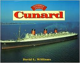 Glory Days: Cunard
