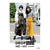 DROPtokyo DROPtokyo 2007-2017 小さい表紙画像