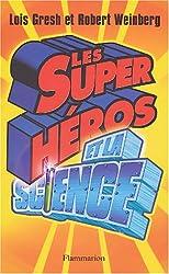 Les super héros et la science