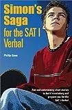 Simon's Saga for the SAT I Verbal, Philip Geer, 0764122002