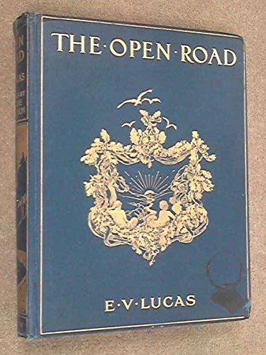 THE OPEN ROAD: A Book for Wayfarers. (Wayfarer Road)