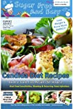 Sugar Free and Easy Candida Diet Recipes (Book 1): 20 Minute Meals to Heal Bloating & Yeast Infections (and to Lose…
