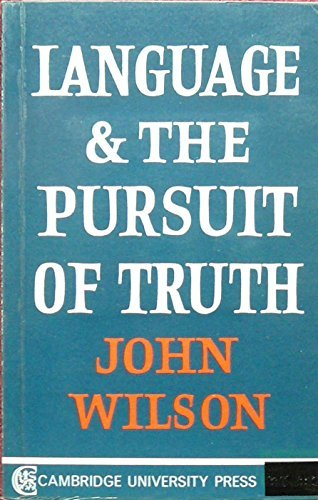Language and the Pursuit of Truth, Wilson, J.