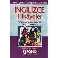 İngilizce Hikayeler - Prens ve Arkadaşı: Türkçe Çevirili, Basitleştirilmiş, Alıştırmalı / Derece 3 - Kitap 2