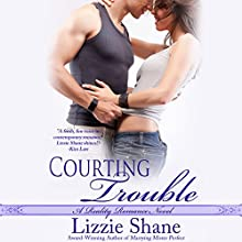 Courting Trouble: Reality Romance Audiobook by Lizzie Shane Narrated by Ava Erickson