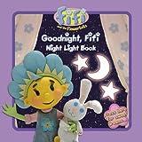 "Goodnight, Fifi: Night Light Book ( "" Fifi and the Flowertots "" )"
