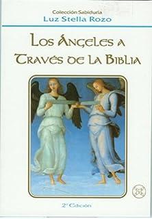Los angeles a traves de la Biblia (Spanish Edition)