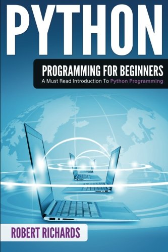 Python Programming For Beginners Large Print: A Must Read Introduction to Python Programming