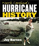North Carolina's Hurricane History, Jay Barnes, 0807849693