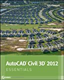 img - for AutoCAD Civil 3D 2012 Essentials book / textbook / text book