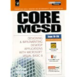 Core MCSD: Designing and Implementing Desktop Applications with Visual Basic 6 (Prentice Hall series on Microsoft technologies) by Steven Holzner (1999-09-22)
