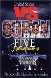 United States vs. the Cuban Five, Rodolfo Dávalos Fernández, 9592112940