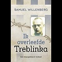 Ik overleefde Treblinka: een waargebeurd verhaal