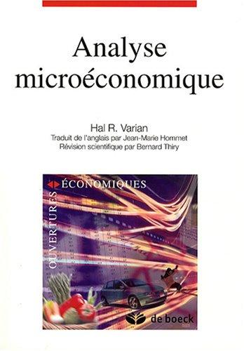 Analyse microéconomique (Ouvertures économiques): Amazon.es: Hal-R Varian, Bernard Thiry, Jean-Marie Hommet: Libros en idiomas extranjeros