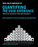 Excel and R Companion to Quantifying the User Experience
