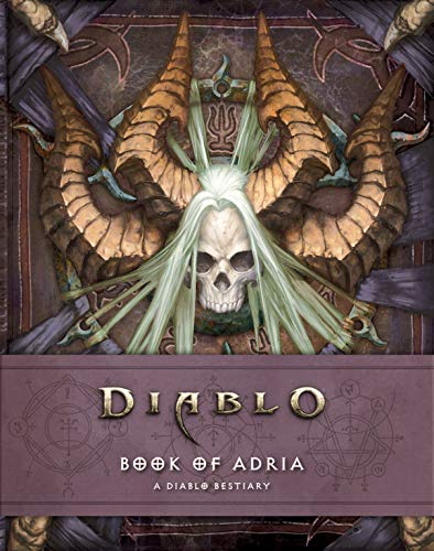 Book of Adria: A Diablo Bestiary