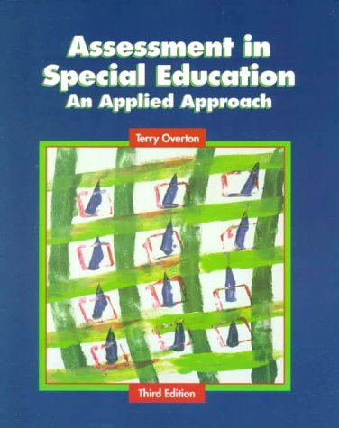 Assessment in Special Education: An Applied Approach (3rd Edition)