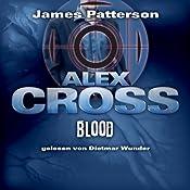 Blood (Alex Cross 12) | James Patterson