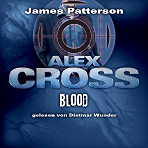 Blood (Alex Cross 12) Hörbuch