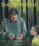 Shelterwood, Susan Hand Shetterly, 0884482561