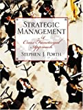img - for Strategic Management: A Cross-Functional Approach book / textbook / text book