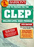 How to Prepare for the CLEP - College Level Exam Program, William C. Doster and Laurie N. Rozakis, 0764104764
