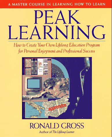 Peak Learning: A Master Course in Learning How to Learn