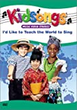 Kidsongs - I'd Like to Teach the World to Sing