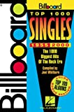 Billboard Top 1000 Singles, 1955-2000, Joel Whitburn, 0634020021