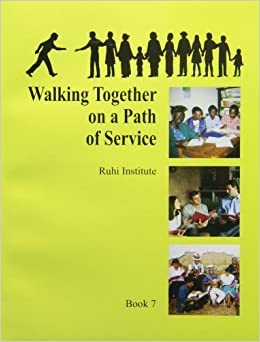 Walking together on a path of service book 7 ruhi institute walking together on a path of service book 7 ruhi institute 9781890101077 amazon books fandeluxe Image collections