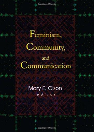 Feminism, Community, and Communication