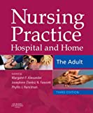 Nursing Practice: Hospital and Home -- The Adult